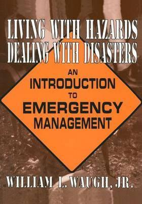 Living with Hazards, Dealing with Disasters