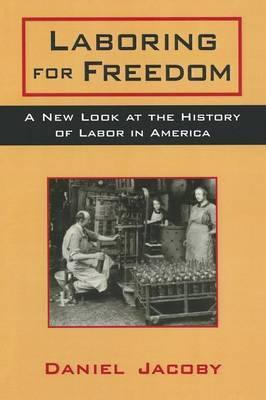 Laboring for Freedom