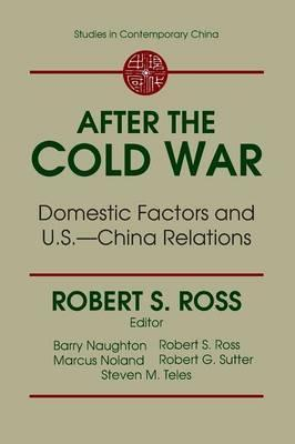 After the Cold War: Domestic Factors and U.S.-China Relations
