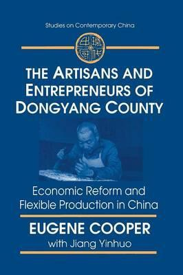 The Artisans and Entrepreneurs of Dongyang County