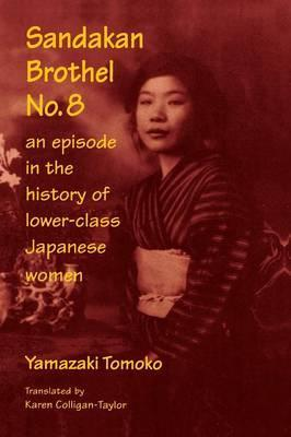 Sandakan Brothel No.8: Journey into the History of Lower-class Japanese Women