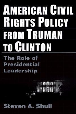 American Civil Rights Policy from Truman to Cli