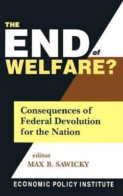 The End of Welfare?