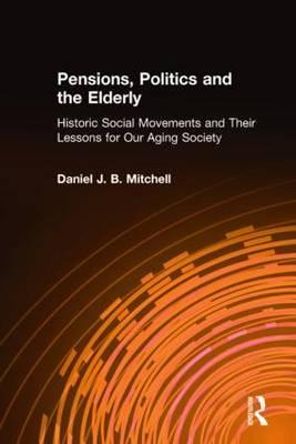 Pensions, Politics, and the Elderly