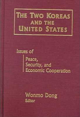 The Two Koreas and the United States