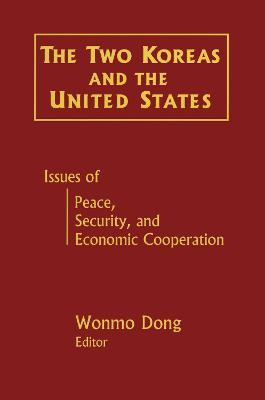 The Two Koreas and the United States: Issues of Peace, Security and Economic Cooperation