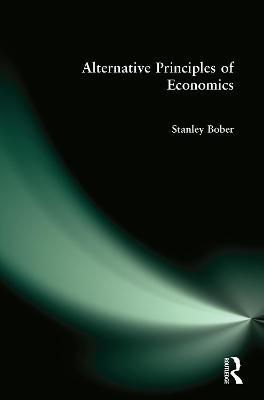 Alternative Principles of Economics