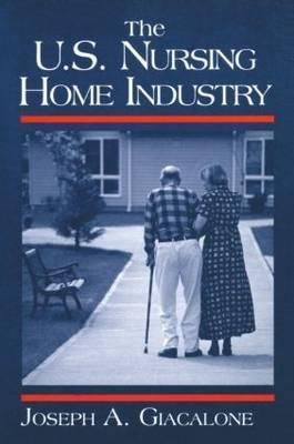 The US Nursing Home Industry