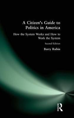 A Citizen's Guide to Politics in America: Expanded Edition