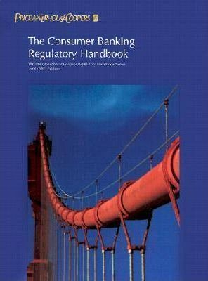 The Consumer Banking Regulatory Handbook