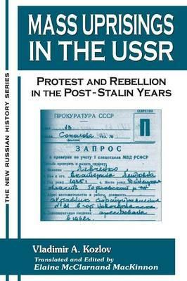 Mass Uprisings in the USSR