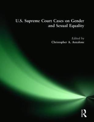 U.S. Supreme Court Cases on Gender and Sexual Equality