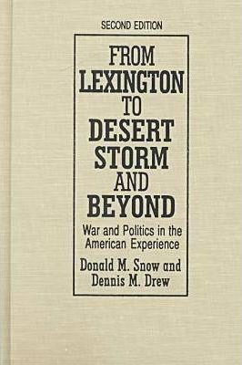 From Lexington to Desert Storm and Beyond