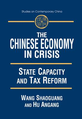 The Chinese Economy in Crisis