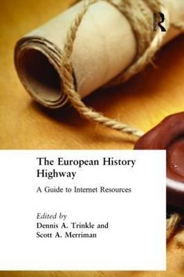 The European History Highway: A Guide to Internet Resources