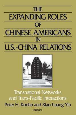 The Expanding Roles of Chinese Americans in U.S.-China Relations