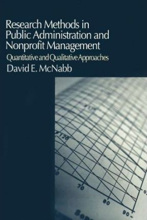 Research Methods for Public Administration and Nonprofit Management