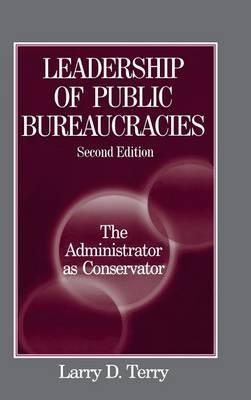 Leadership of Public Bureaucracies