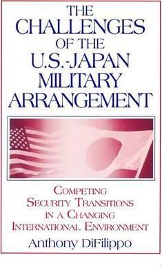 The Challenges of the US-Japan Military Arrangement