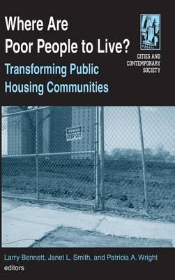Where are Poor People to Live?: Transforming Public Housing Communities