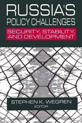 Russia's Policy Challenges: Security, Stability and Development