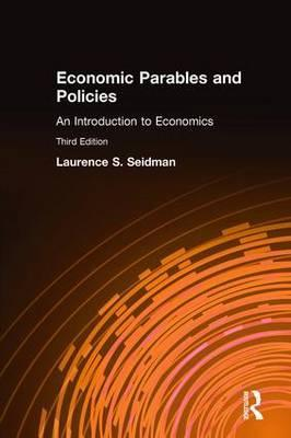 Economic Parables and Policies