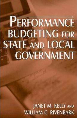Performance Budgeting for State and Local Government