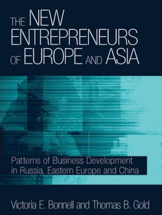 The New Entrepreneurs of Europe and Asia