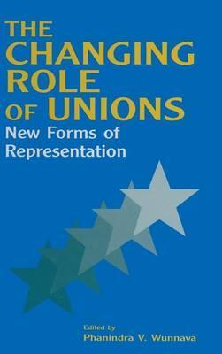 The Changing Role of Unions: New Forms of Representation