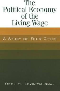 The Political Economy of the Living Wage