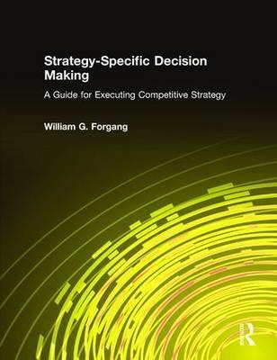 Strategy-Specific Decision Making