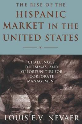 The Rise of the Hispanic Market in the United States