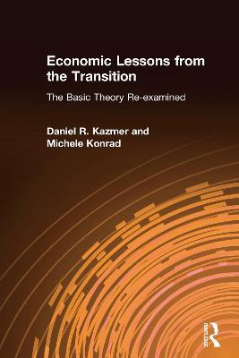 Economic Lessons from the Transition