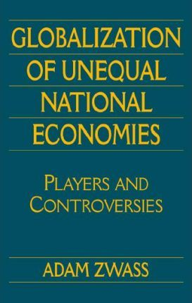 Globalization of Unequal National Economies
