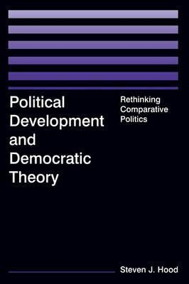 Political Development and Democratic Theory