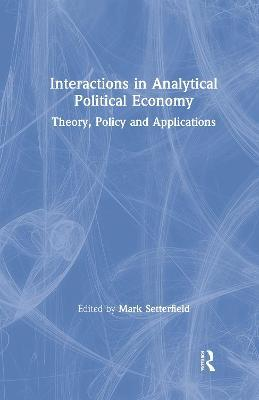 Interactions in Analytical Political Economy