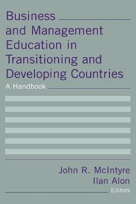Business and Management Education in Transitioning and Developing Countries: A Handbook