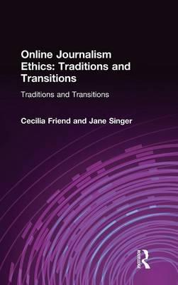 online journalism ethics traditions and transitions traditions and transitions