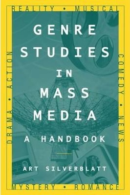 Genre Studies in Mass Media: A Handbook