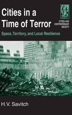 Cities in a Time of Terror: Space, Territory, and Local Resilience