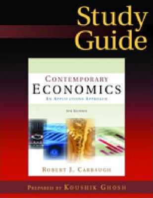 Contemporary Economics: Contemporary Economics: Study Guide Study Guide
