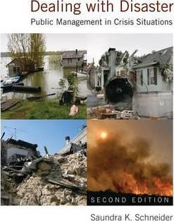 Dealing with Disaster: Public Management in Crisis Situations
