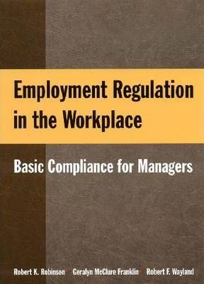 Employment Regulation in the Workplace