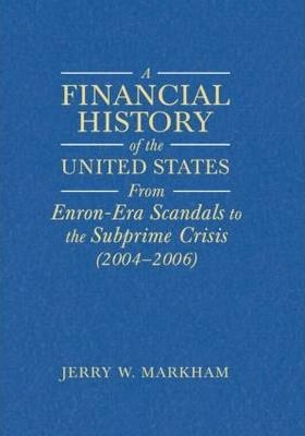 A Financial History of the United States: v. 1-2