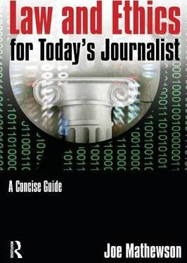 Law and Ethics for Today's Journalist