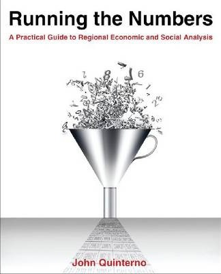 Running the Numbers: A Practical Guide to Regional Economic and Social Analysis: 2014