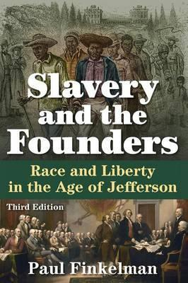 Slavery and the Founders 2014