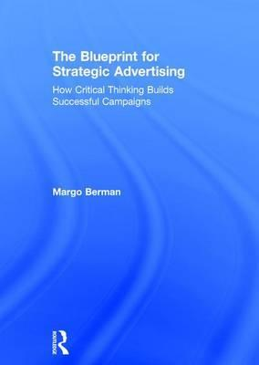 The Blueprint for Strategic Advertising