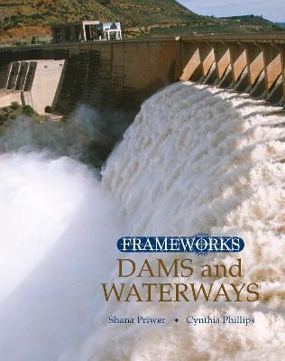 Dams and Waterways