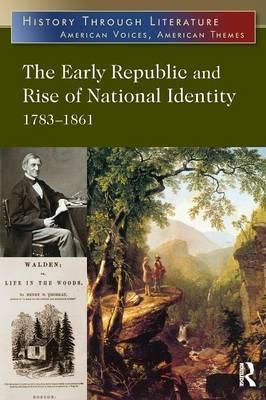 The Early Republic and Rise of National Identity